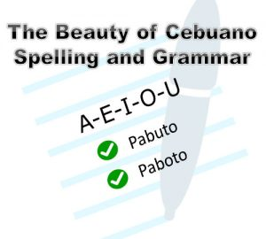 The Beauty of Cebuano Spelling and Grammar