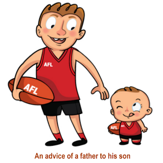 An advice of a father to his son